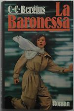C. C. Bergius - La Baronessa (gebunden)