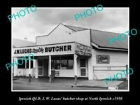 OLD LARGE HISTORIC PHOTO OF IPSWICH QLD LUCAS' BUTCHER SHOP Nth IPSWICH c1950