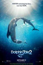 DOLPHIN TALE 2 MOVIE POSTER DS 27x40 Morgan Freeman Ashley Judd Harry Connick Jr