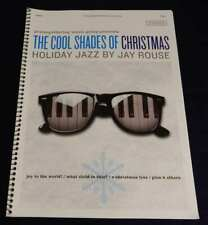 Jay Rouse The Cool Shades Of Christmas Holiday Jazz Songbook Sheet Music Piano