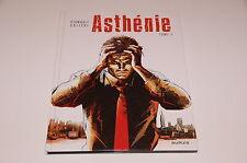 BD Asthénie T1 EO / Pignault / Callède // Dupuis