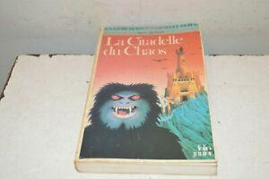 LIVRE LDVELH N° 268 LA CITADELLE DU CHAOS DONT  VOUS ETES LE HEROS 1984