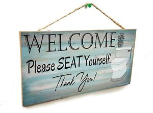 """Funny Bathroom Toilet Welcome Please Seat Yourself Wall Art Sign Plaque 5x10"""""""