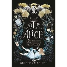 After Alice, Maguire, Gregory, New Book