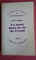 Max Schur * La Mort dans la Vie de Freud  * Ed. gallimard 1975