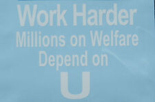 Funny Words & Phrases Novelty Political Welfare White Oracal Vinyl Sticker