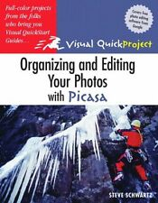 Organizing and Editing Your Photos with Picasa: Visual QuickProject Guide by Ste