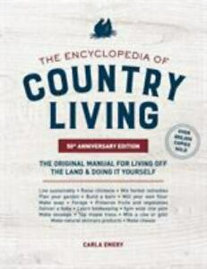 The Encyclopedia of Country Living, 50th Anniversary Edition: The Original Manua