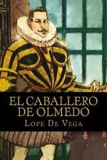 El Caballero de Olmedo by Lope de Vega (2016, Paperback)