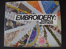 EMBROIDERY : SCHIFFLI & MULTIHEAD  - Embroidery manufacture by machine