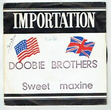 The DOOBIE BROTHERS 45T SWEET MAXINE -DOUBLE DEALIN' FOUR FLUSHER Importation WB