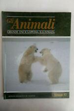 GLI ANIMALI- VOLUME 57 - GRANDE ENCICLOPEDIA ILLUSTRATA DE AGOSTINI, 1990- Z3