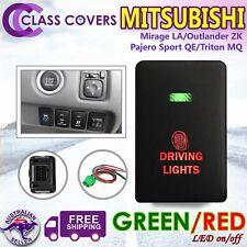Push Switch DRIVING LIGHTS for Mitsubishi Pajero Sport Triton MQ LED GREEN RED