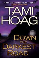 Down the Darkest Road by Tami Hoag (2011, Hardcover)