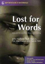 Lost for Words : Loss and Bereavement Awareness Training by Nick McManus,...