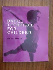 Dance Technique for Children - Mary Joyce - Softcover Edition 1984