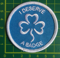 I Deserve A Badge Patch Girl Guides Guiding Scouts Sew On Camp Blankets