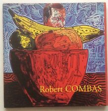 ROBERT COMBAS  - Guy Pieters Gallery 2004 + DESSIN SIGNED