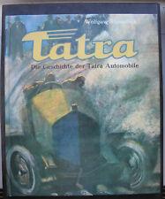 Wolfgang Schmarbeck Tatra Die Geschichte der Tatra Automobile