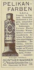 PELIKAN-FARBEN Günther Wagner Künstlerfarbenfabriken Originalreklame 1903