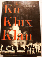 RACISME/LE KU KLUX KLAN/W.P.RANDEL/ED A/MICHEL/1966/