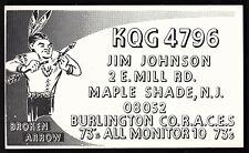 "QSL QSO RADIO CARD ""Broken Arrow/Native American/Jim"", Maple Shade, NJ (Q1393)"