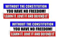 Without Constitution You Have No Freedom Conservative Decals 2 Bumper Stickers