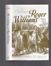 The Challenges of Roger Williams: Religious Liberty, etc., James P. Byrd, 2002