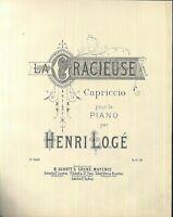 Henry Logé, LA GRACIEUSE ,  übergroße, alte Noten