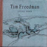 Freedman Tim - Petit Cloud Neuf CD