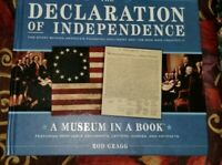 The Declaration Of Independence A Museum In A Book by Rod Gragg