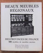 BEAUX MEUBLES REGIONAUX DES PROVINCES DE FRANCE - 500 MODELES - ANTIQUAIRE
