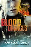 Blood Oranges (A Siobhan Quinn Novel) by Kathleen Tierney, Caitlin R. Kiernan