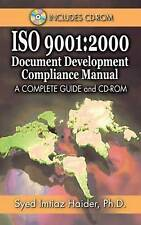 Iso 9001: 2000 Document Development Compliance Manual: A Complete Guide and CD-R