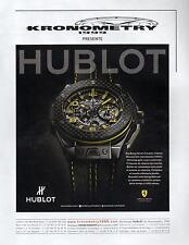 ▬► PUBLICITE ADVERTISING AD Montre watch KRONOMETRY HUBLOT Big bang ferrari