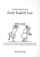 NEW An Introduction to Early English Law by Bill Griffiths