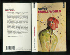 "Martin Suter : Small World "" Editions Points """