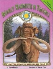 Wooly Mammoth in Trouble - a Smithsonian Prehistoric Pals Book (Mini book)