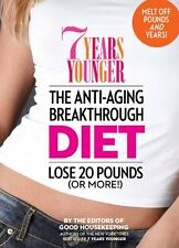 7 Years Younger The Anti-Aging Breakthrough Diet: