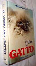 IL LIBRO DEL GATTO Ermando Bruno De Vecchi Editore 1978 Manuale Fauna Animali di