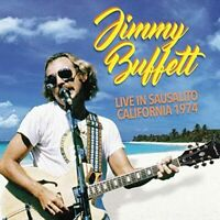 Jimmy Buffett - Live In Sausalito California 1974 (2016)  CD  NEW  SPEEDYPOST