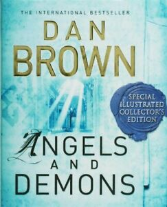 Angels and Demons: Special Illustrated Collector's Edi... by Brown, Dan Hardback