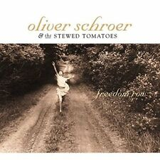 Oliver Schroer and The Stewed Tomatoes - Freedom Row [CD]
