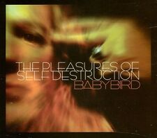 Babybird - Pleasures of Self Destruction [New CD] UK - Import
