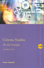 USED (VG) Cinema Studies: The Key Concepts (Routledge Key Guides) by Susan Haywa