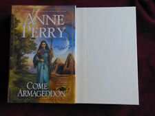 Anne Perry - COME ARMAGEDDON - 1st - Signed