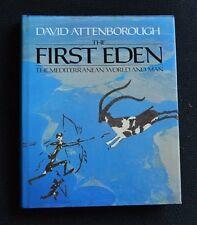 The First Eden: Mediterranean World and Man - Sir David Attenborough (HB) SIGNED