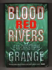 Blood Red Rivers by Jean-Christophe Grange (First English Edition)