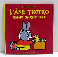 L'âne Trotro range sa chambre Gallimard Jeunesse giboulées