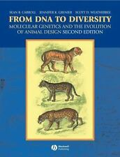 From DNA to Diversity: Molecular Genetics and the Evolution of Animal Design, We